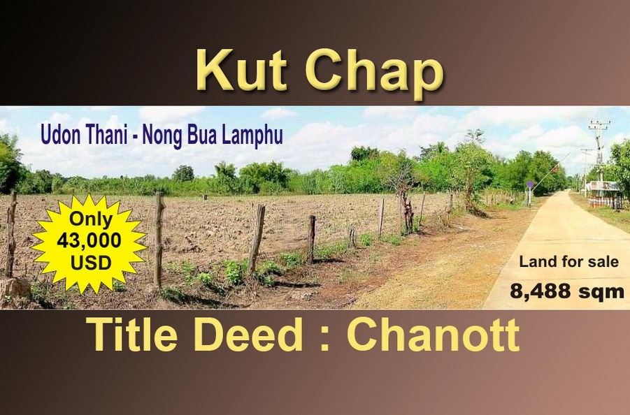 Land for sale – Nong Bua Lamphu – Kut Chap -25 minutes from Udon Thani airport